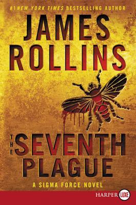 The Seventh Plague: A Sigma Force Novel (Sigma Force Novels #12) Cover Image