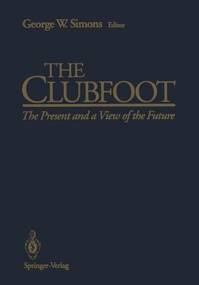 The Clubfoot: The Present and a View of the Future Cover Image
