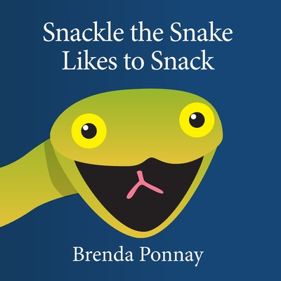 Snackle the Snake Likes to Snack Cover Image