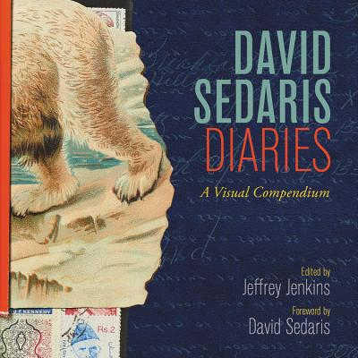 David Sedaris Diaries: A Visual Compendium Cover Image