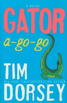 Gator A-Go-Go: A Novel (Serge Storms) Cover Image