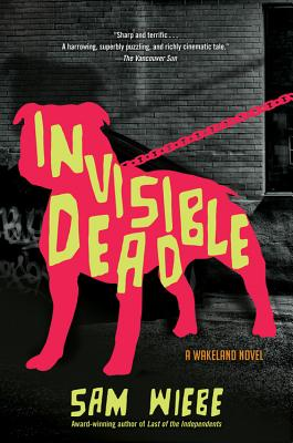 Invisible Dead (A PI Dave Wakeland Novel #1) Cover Image