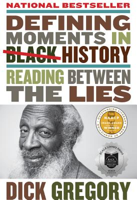 Defining Moments in Black History: Reading Between the Lies Cover Image