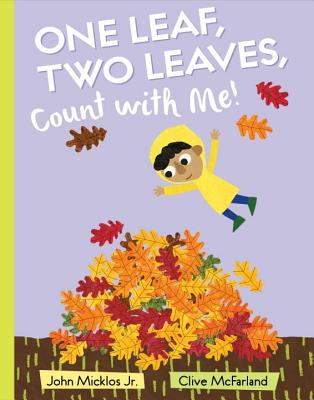 One Leaf, Two Leaves, Count with Me! Cover Image