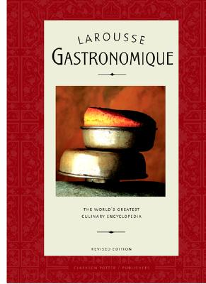 Larousse Gastronomique: The World's Greatest Culinary