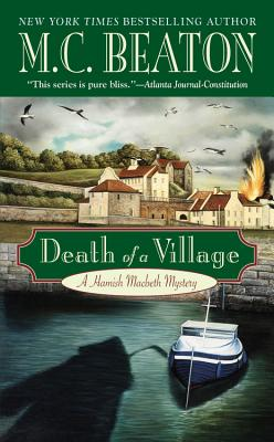 Cover for Death of a Village (A Hamish Macbeth Mystery #18)