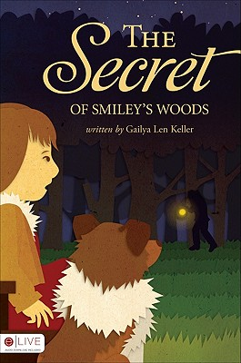 The Secret of Smiley's Woods Cover Image