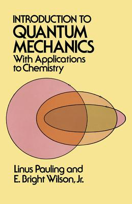 Cover for Introduction to Quantum Mechanics with Applications to Chemistry (Dover Books on Physics)