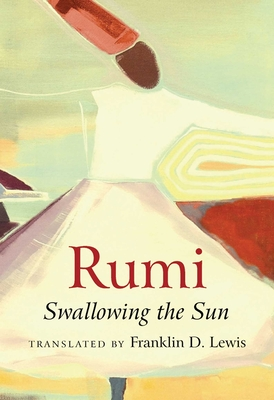 Rumi: Swallowing the Sun Cover Image