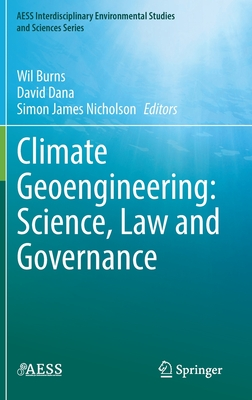 Climate Geoengineering: Science, Law and Governance (Aess Interdisciplinary Environmental Studies and Sciences) Cover Image