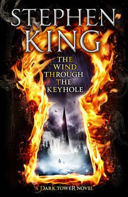 The Wind Through the Keyhole: A Dark Tower Novel Cover Image