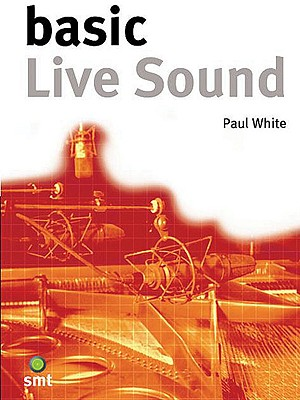 Basic Live Sound: The Basic Series Cover Image