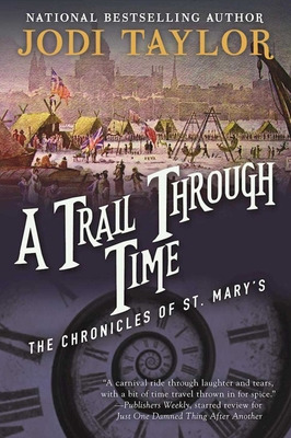 A Trail Through Time: The Chronicles of St. Mary's Book Four Cover Image