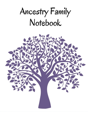 Ancestry Family Notebook: Family Tracker Workbook To Record Your Family's History Genealogy and Memories Purple Cover Image