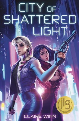 cover of City of Shattered Light By Claire Winn