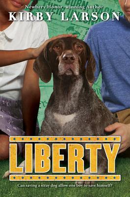 Liberty (Dogs of World War II) by Kirby Larson