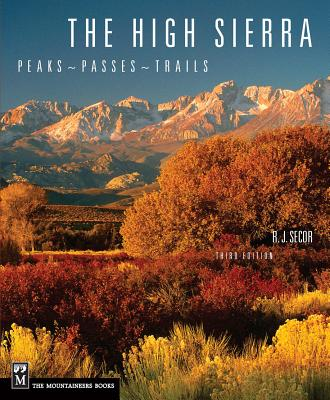 The High Sierra: Peaks, Passes, Trails Cover Image