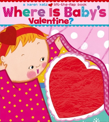 Where Is Baby's Valentine?: A Lift-the-Flap Book cover image