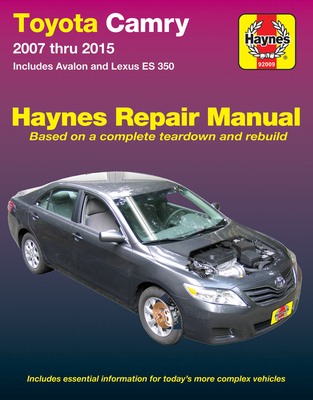 Toyota Camry & Avalon & Lexus ES 350 2007 thru 2015 Haynes Repair Manual: Does not include information specific to hybrid models (Haynes Automotive) Cover Image