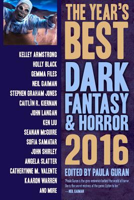 The Year's Best Dark Fantasy & Horror 2016 Edition Cover Image