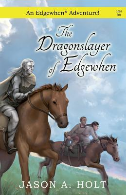 The Dragonslayer of Edgewhen Cover