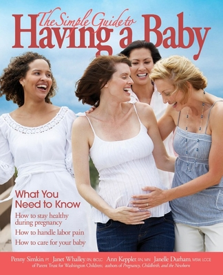The Simple Guide to Having a Baby Cover