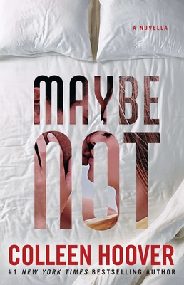 Maybe Not: A Novella Cover Image