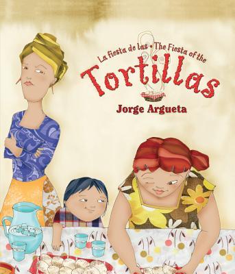 La Fiesta de Las Tortillas (Bilingual Edition) (Bilingual Books) Cover Image