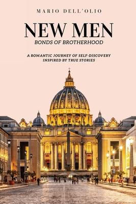 New Men: Bonds of Brotherhood Cover Image