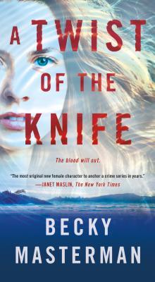 A Twist of the Knife: A Novel (Brigid Quinn Series #3) Cover Image