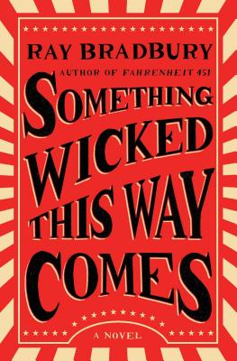 Something Wicked This Way Comes: A Novel Cover Image