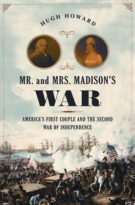 Mr. and Mrs. Madison's War Cover