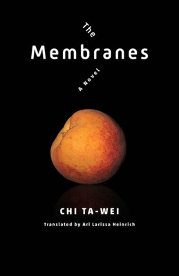 The Membranes (Modern Chinese Literature from Taiwan) Cover Image