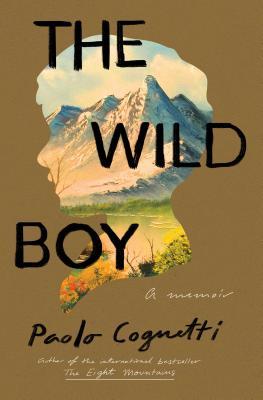 The Wild Boy: A Memoir Cover Image