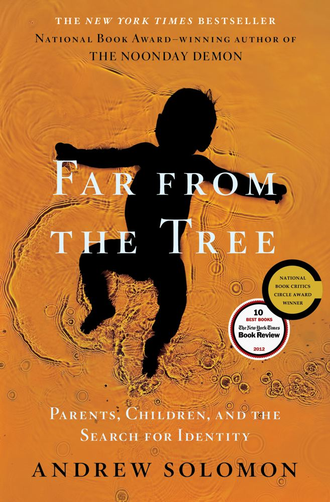 Far from the Tree: Parents, Children, and the Search for Identity Cover Image