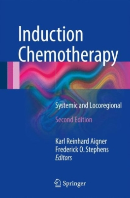 Induction Chemotherapy: Systemic and Locoregional Cover Image