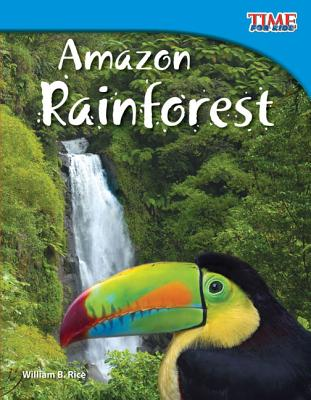 Amazon Rainforest (Time for Kids Nonfiction Readers: Level 3.5) Cover Image