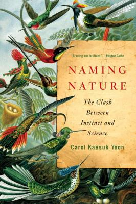 Naming Nature: The Clash Between Instinct and Science Cover Image