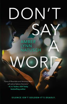 Cover for Don't Say a Word (Hometown Antihero #2)