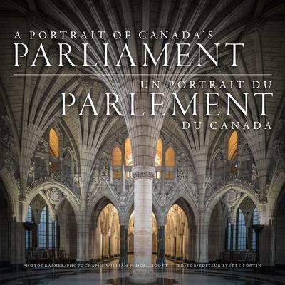 A Portrait of Canada's Parliament Cover Image