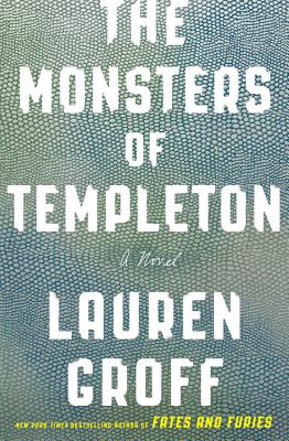 The Monsters of Templeton: A Novel Cover Image