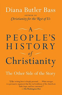A People's History of Christianity: The Other Side of the Story Cover Image