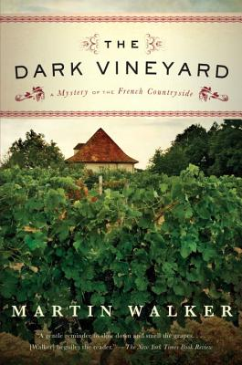 The Dark Vineyard: A Mystery of the French Countryside Cover Image