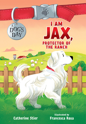 I Am Jax, Protector of the Ranch, 1 Cover Image