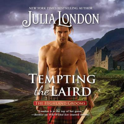 Tempting the Laird Lib/E (Highland Grooms #5) Cover Image