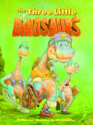 The Three Little Dinosaurs Cover Image