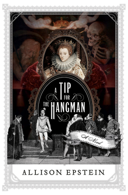 A Tip for the Hangman: A Novel Cover Image