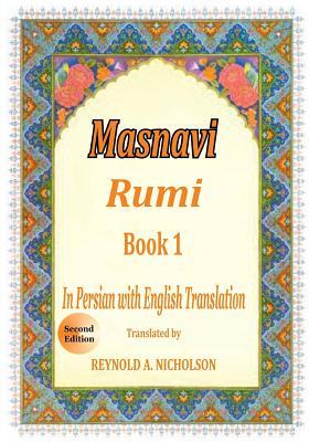Masnavi: Book 1: In Farsi with English Translation Cover Image