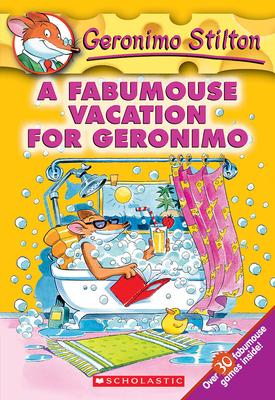 A Fabumouse Vacation for Geronimo (Geronimo Stilton #9) Cover Image