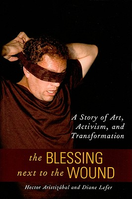 The Blessing Next to the Wound Cover